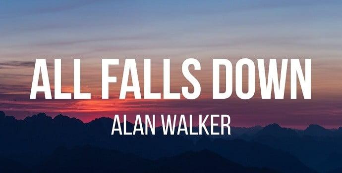 Alan Walker All Falls Down Song Lyrics Download - Mr. BD Guide
