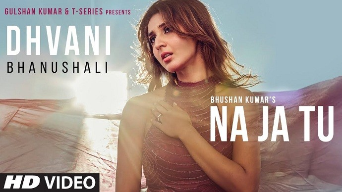 Na Ja Tu Lyrics in English Dhvani Bhanushali New Song