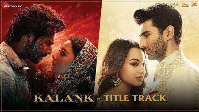 Kalank Title Track Hindi Song Lyrics in English - Arijit Singh