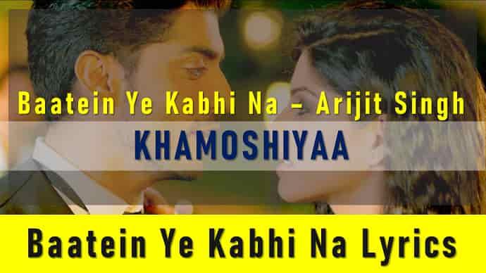 Baatein Ye Kabhi Na Lyrics Featured Image - Mr. BD Guide