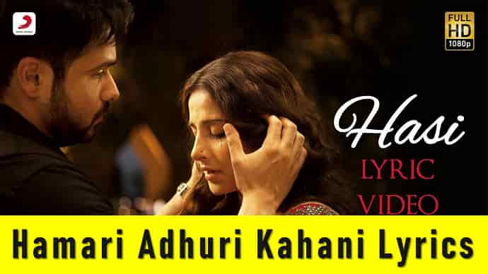 Hamari Adhuri Kahani Lyrics Featured Image - Mr. BD Guide