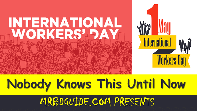International Workers Day – Nobody Knows This Until Featured Image - Mr. BD Guide