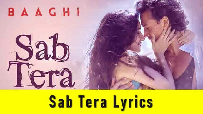 Sab Tera Lyrics Featured Image - Mr. BD Guide