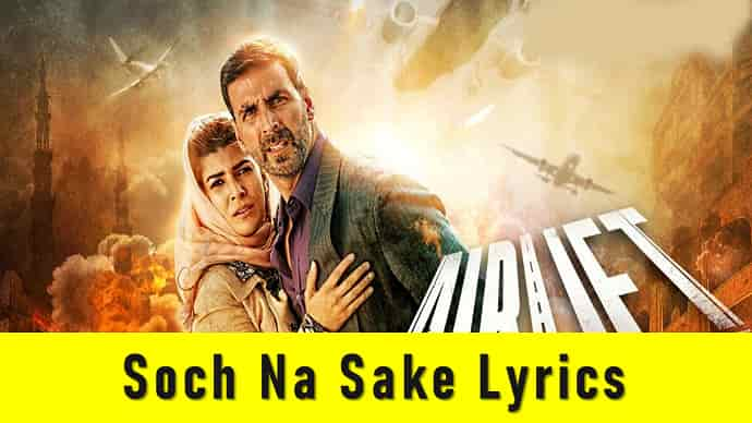 Soch Na Sake Lyrics Featured Image - Mr. BD Guide