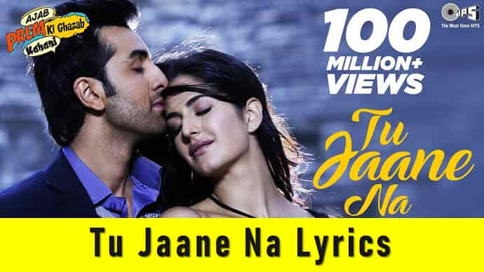Tu Jaane Na Lyrics Featured Image - Mr. BD Guide