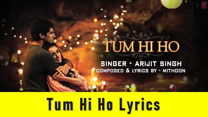 Tum Hi Ho Lyrics Featured Image - Mr. BD Guide