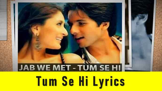 Tum Se Hi Lyrics Featured Image - Mr. BD Guide