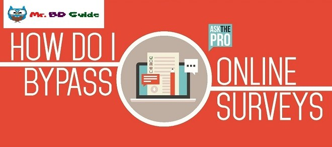 How To Complete A Survey Without Doing It – Bypass Survey Online