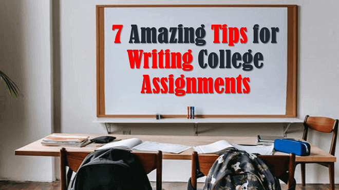 7 Amazing Tips for Writing College Assignments for Beginners Featured Image