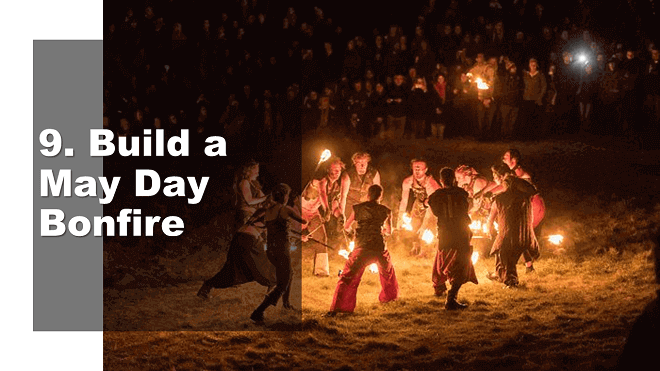 Build a May Day Bonfire - How to Celebrate May Day - Mr. BD Guide