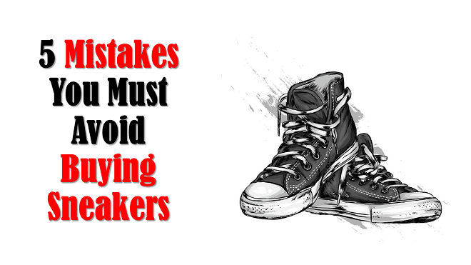 Buying Guide for the Best White Sneakers for Wide Feet - 5 Mistakes You Must Avoid Buying Sneakers