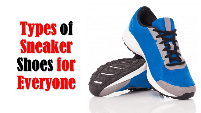 Buying Guide for the Best White Sneakers for Wide Feet - Types of Sneakers Shoes for Everyone
