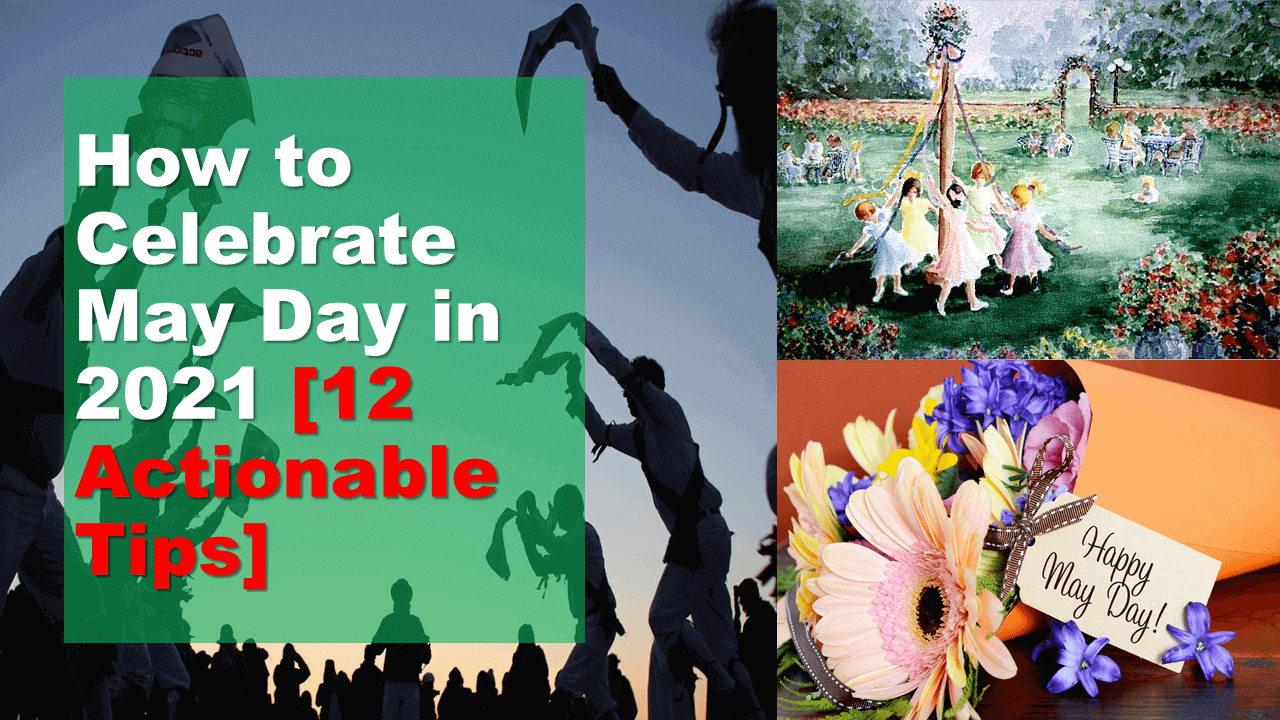How to Celebrate May Day Featured Image - Mr. BD Guide